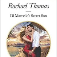 REVIEW: Di Marcello's Secret Son by Rachael Thomas