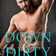 REVIEW: Down & Dirty by Tracy Wolff