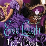 Spotlight & Giveaway: From Duke Till Dawn by Eva Leigh