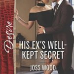 REVIEW: His Ex's Well Kept Secret by Joss Wood