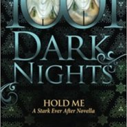 Spotlight & Giveaway: Hold Me by J. Kenner
