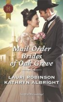 Spotlight & Giveaway: Mail-Order Brides of Oak Grove by Laurie Robinson & Kathryn Albright