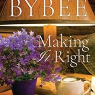 REVIEW: Making It Right by Catherine Bybee