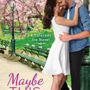 Spotlight & Giveaway: Maybe This Love by Jennifer Snow