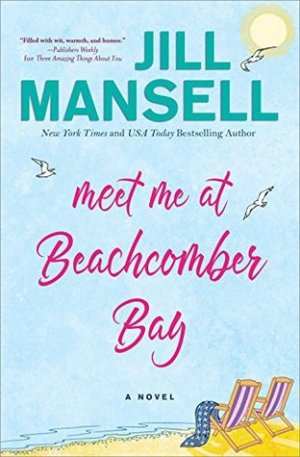 REVIEW: Meet Me at Beachcomber Bay by Jill Mansell | Harlequin