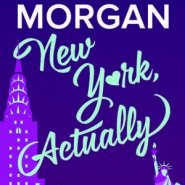 Spotlight & Giveaway: New York, Actually by Sarah Morgan