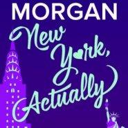 REVIEW: New York, Actually by Sarah Morgan