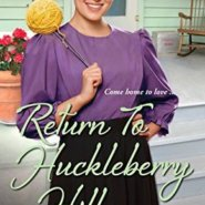 REVIEW: Return to Huckleberry Hill by Jennifer  Beckstrand