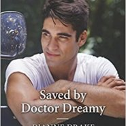 REVIEW: Saved by Doctor Dreamy by Dianne Drake