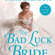 Spotlight & Giveaway: The Bad Luck Bride by Janna MacGregor