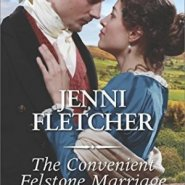 Spotlight & Giveaway: The Convenient Felstone Marriage by Jenni Fletcher