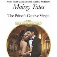 REVIEW: The Prince's Captive Virgin by Maisey Yates