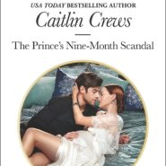 REVIEW: The Prince's Nine-Month Scandal by Caitlin Crews