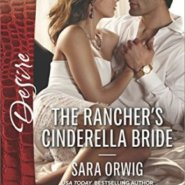 REVIEW: The Rancher's Cinderella Bride by Sara Orwig