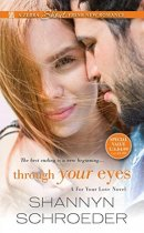 Spotlight & Giveaway: Through Your Eyes by Shannyn Schroeder