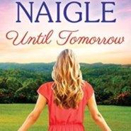 REVIEW: Until Tomorrow by Nancy Naigle