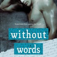 REVIEW: Without Words by Delancey Stewart