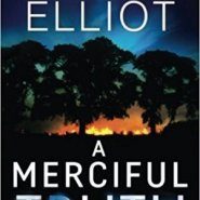Spotlight & Giveaway: A Merciful Truth by Kendra Elliot