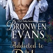 Spotlight & Giveaway: Addicted to the Duke by Bronwen Evans