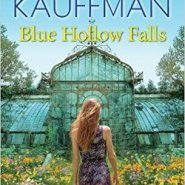 Spotlight & Giveaway: Blue Hollow Falls by Donna Kauffman