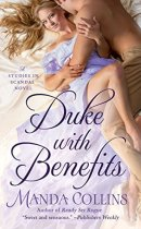 Spotlight & Giveaway: Duke with Benefits by Manda Collins
