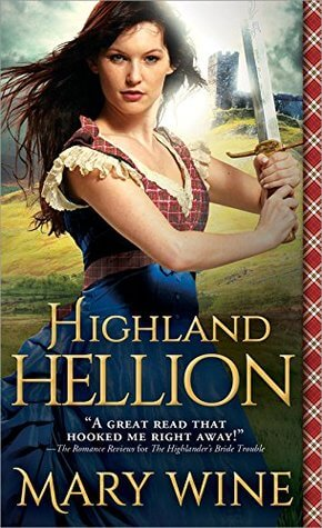 Spotlight Giveaway Highland Hellion By Mary Wine Harlequin