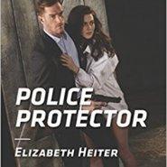 Spotlight & Giveaway: Police Protector by Elizabeth Heiter