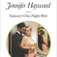 REVIEW: Salazar's One-Night Heir by Jennifer Hayward