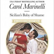 REVIEW: Sicilian's Baby of Shame by Carol Marinelli