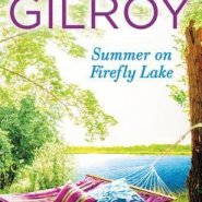 REVIEW: Summer on Firefly Lake by Jen Gilroy