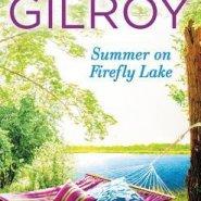 Spotlight & Giveaway: Summer on Firefly Lake by Jen Gilroy