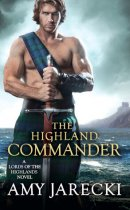 Spotlight & Giveaway: The Highland Commander by Amy Jarecki
