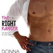 Spotlight & Giveaway: The Right Ranger by Donna Michaels