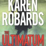 REVIEW: The Ultimatum by Karen Robards