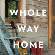 REVIEW: The Whole Way Home by Sarah Creech