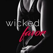 Spotlight & Giveaway: Wicked Favor by Sawyer Bennett