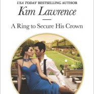 REVIEW: A Ring to Secure His Crown by Kim Lawrence