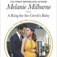 Spotlight & Giveaway: A Ring for the Greek's Baby by Melanie Milburne
