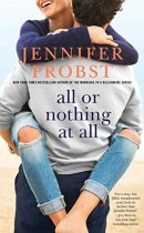 Spotlight & Giveaway: All or Nothing at All by Jennifer Probst