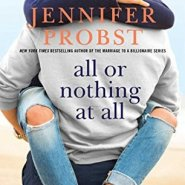 REVIEW: All or Nothing at All by Jennifer Probst