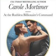 REVIEW: At the Ruthless Billionaire's Command by Carole Mortimer