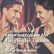 REVIEW: Captivated by the Enigmatic Tycoon by Bella Bucannon