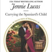 REVIEW: Carrying the Spaniard's Child by Jennie Lucas