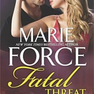 Spotlight & Giveaway: Fatal Threat by Marie Force