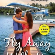 REVIEW: Fly Away With Me by Susan Fox