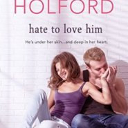 Spotlight & Giveaway: Hate to Love Him by Jody Holford