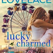 Spotlight & Giveaway: Lucky Charmed by Sharla Lovelace