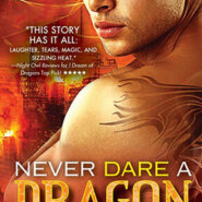 Spotlight & Giveaway: Never Dare a Dragon by Ashlyn Chase