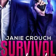 Spotlight & Giveaway: Survival Instinct by Janie Crouch