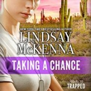 Spotlight & Giveaway: Taking A Chance by Lindsay McKenna